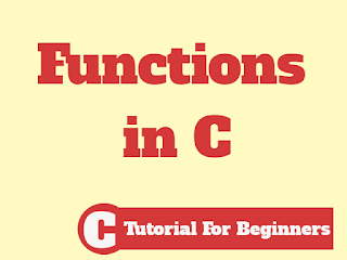 Functions in C for Beginners
