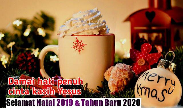 ucapan selamat natal 2019 dan tahun baru 2020