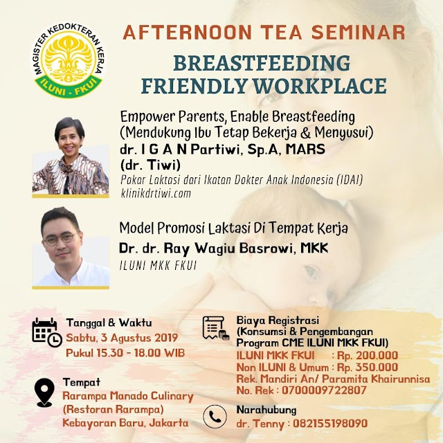 Afternoon Tea Seminar *BREASTFEEDING FRIENDLY WORKPLACE*.  Sabtu, 03 Agustus 2019