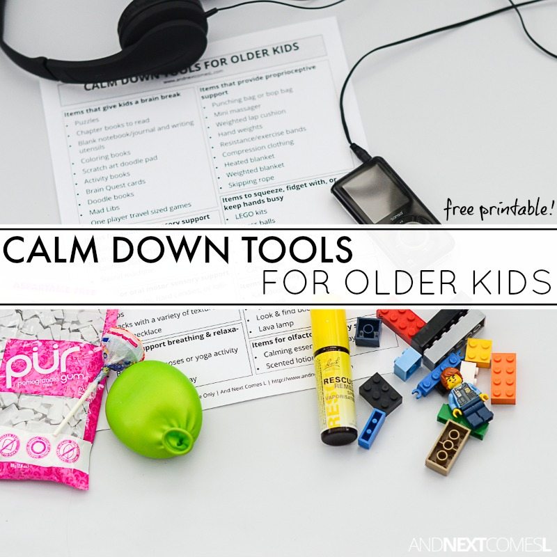 40 Calm Down Tools For Older Kids And Next Comes L