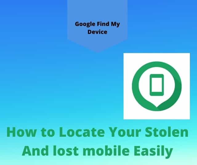 Google Find My Device| How to locate Your device