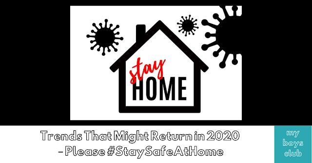 2020 trends #StaySafeAtHome