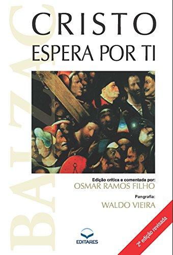 Cristo espera por Ti - Waldo Vieira