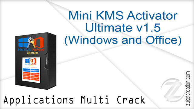 Mini KMS Activator Ultimate (Office and Windows Activator) 1.5   |   3.92 MB