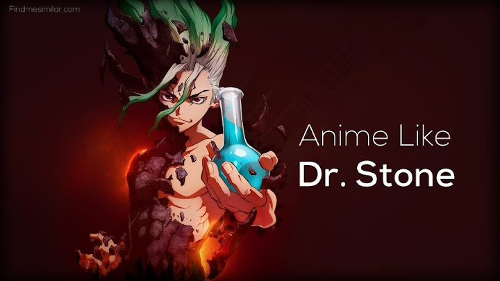 Anime Like DR. Stone