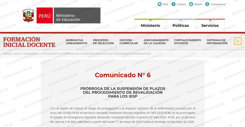COMUNICADO MINEDU: Prórroga de la suspensión de plazos del procedimiento de revalidación para los IESP (Reinicio 11 Junio)