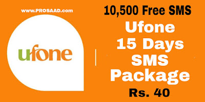 Ufone 15 Days SMS Package in 40 Rupees