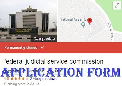 Apply For Federal Judicial Service Commission Recruitment 2018/2019 | Application Guidelines