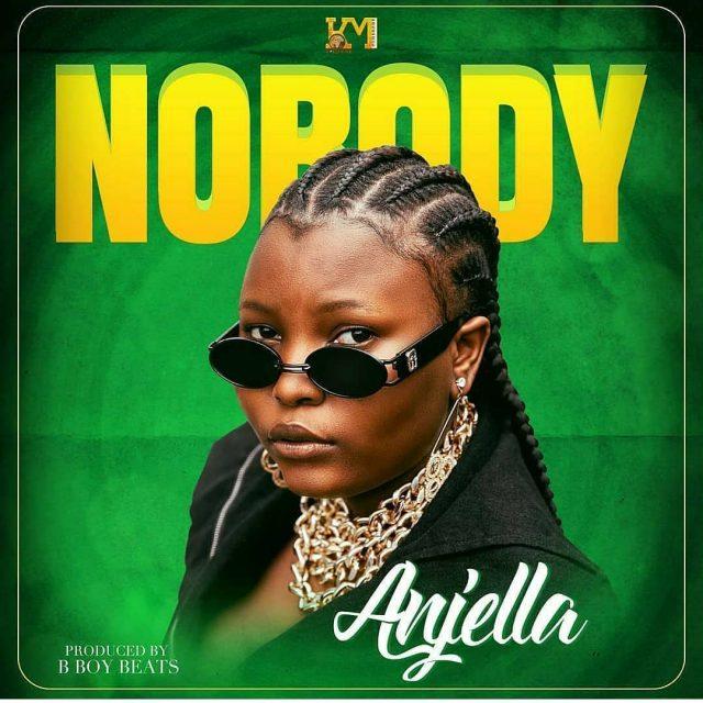 AUDIO Mp3   Anjella – Nobody   Download