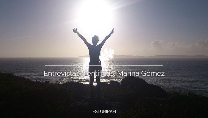 Entrevistas científicas. Marina Gómez