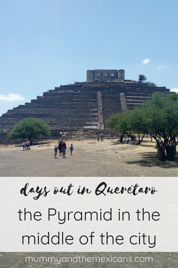 Days out in Querétaro - The Pyramid in the middle of the city