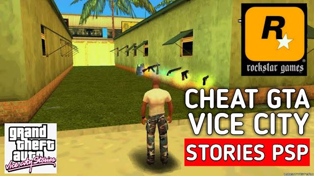 Cheat GTA Vice CIty Stories PSP Lengkap