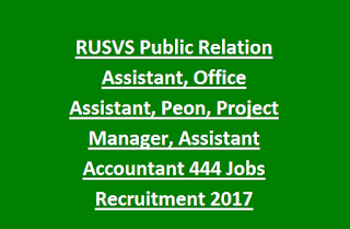 RUSVS Public Relation Assistant, Office Assistant, Peon, Project Manager, Assistant Accountant 444 Jobs Recruitment 2017