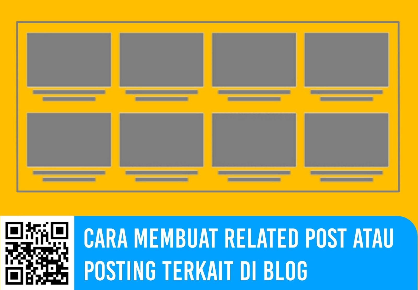 Cara Membuat Related Post atau Posting Terkait di Blog