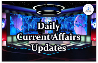Daily Current Affairs Updates – 20th February 2016