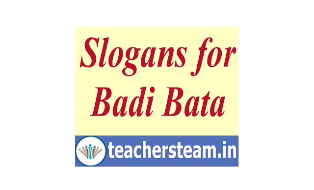 Slogans for Badi Bata in Schools
