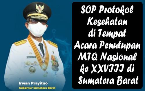 SOP Protokol Kesehatan di Tempat Acara Penutupan MTQ Nasional ke XXVIII