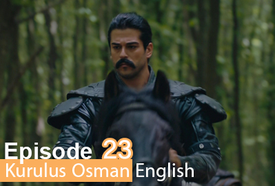 episode 23 from Kurulus Osman