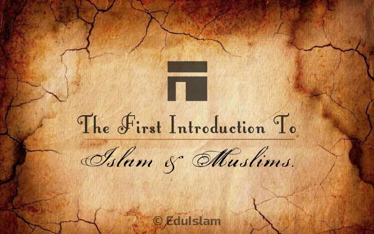 Introduction to Islam & Muslims
