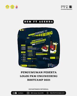 Pengumuman Peserta Lolos Engineering PKM Bootcamp 2021