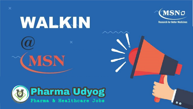 MSN Laboratories | Walk-in for B.Pharm / M.Pharm Freshers in QA on 9th Jan 2021