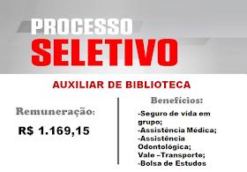 Aberto Processo Seletivo para cargo de Auxiliar de biblioteca. Salário de R$1.169,15