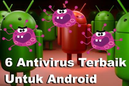 6 Antivirus Terbaik Untuk Android