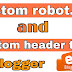 How to set custom robots header tags in Blogger [Blogspot]