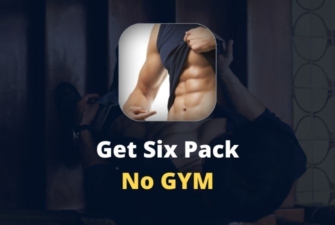How to make Six Pack without Gym