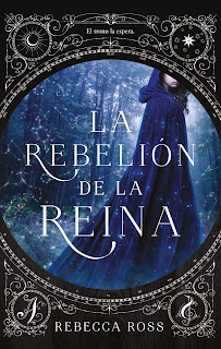 La rebelión de la reina 1, Rebecca Ross