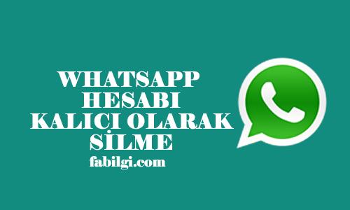Whatsapp Kalıcı Olarak Hesap Nasıl Silinir, Kapatılır 2021