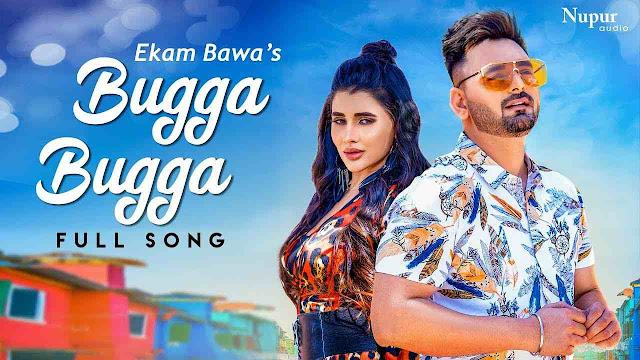Bugga Bugga song Lyrics - Ekam Bawa