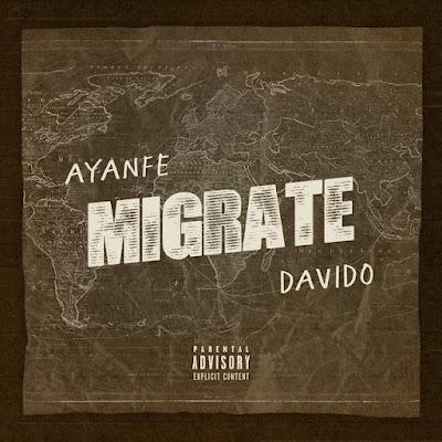 Ayanfe & DaVido - Migrate [Download]