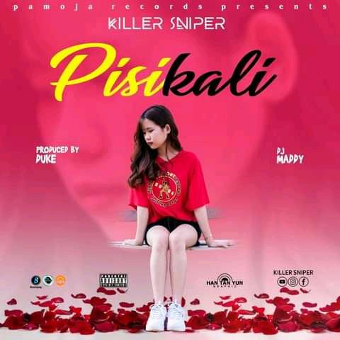 AUDIO | KILLER SNIPER - PISI KALI | DOWNLOAD NOW
