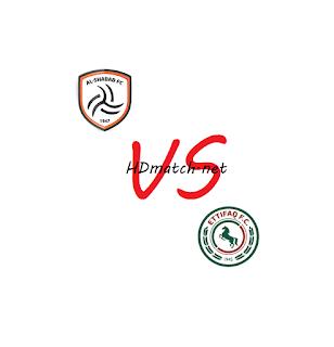 مشاهدة مباراة الشباب والاتفاق بث مباشر مشاهدة اون لاين اليوم 11-3-2020 بث مباشر الدوري السعودي يلا شوت alettifaq vs alshabab