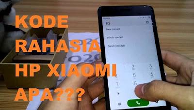 ini dapat kau gunakan untuk mengecek keaslian sebuah perangkat Kode Rahasia Xiaomi Semua Tipe & Fungsinya