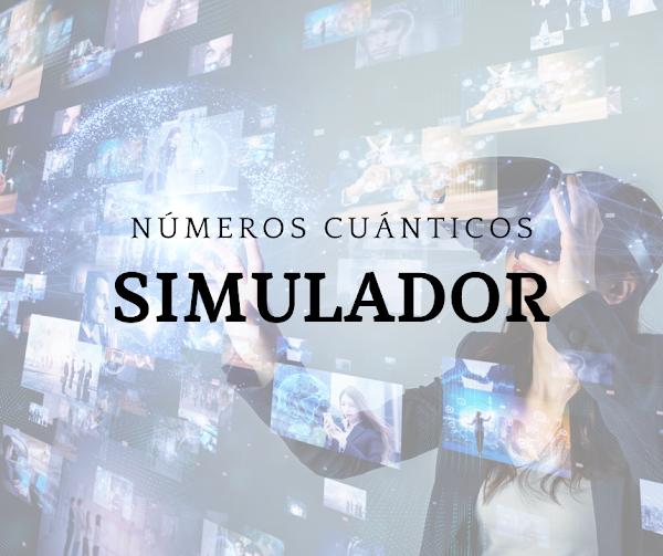 Simulador de NUMEROS CUÁNTICOS