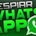 Espia para WhatsApp nuevos métodos - descarga gratis