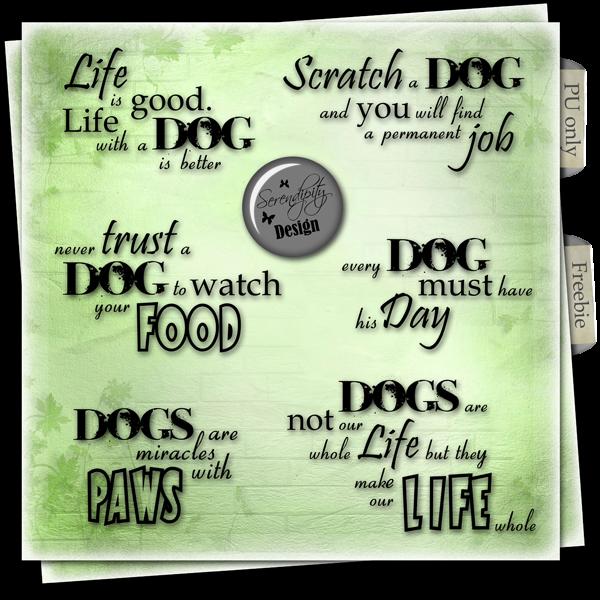Serendipity Design: Freebie Wordart: Dog Quotes