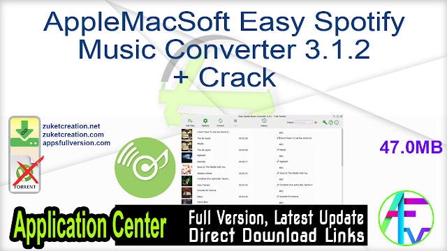 AppleMacSoft Easy Spotify Music Converter 3.1.2 + Crack