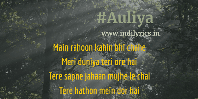 Auliya | Hum Chaar | Song Quotes | Pics