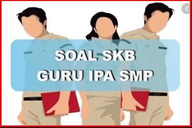 Download Soal SKB GURU IPA CPNS 2020