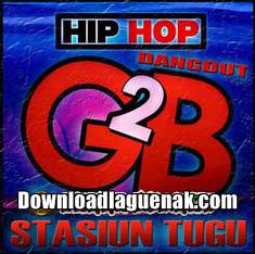 lagu G2B Mp3 stasiun tugu