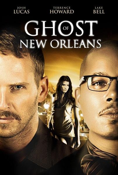 Film Ghost of New Orleans 2017 Bioskop