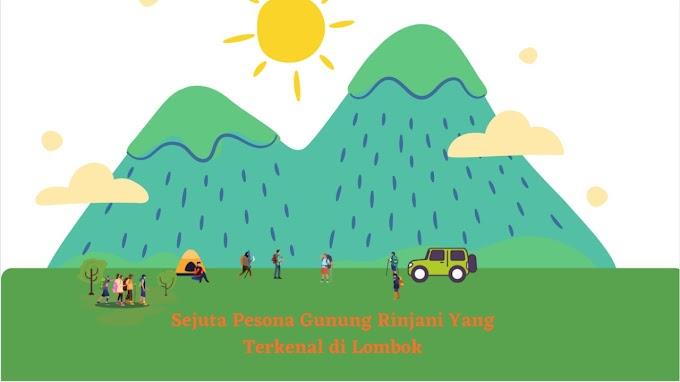 Sejuta Pesona Gunung Rinjani yang Terkenal di Lombok