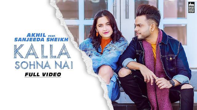 Kalla Sonha Nai Song lyrics - Akhil