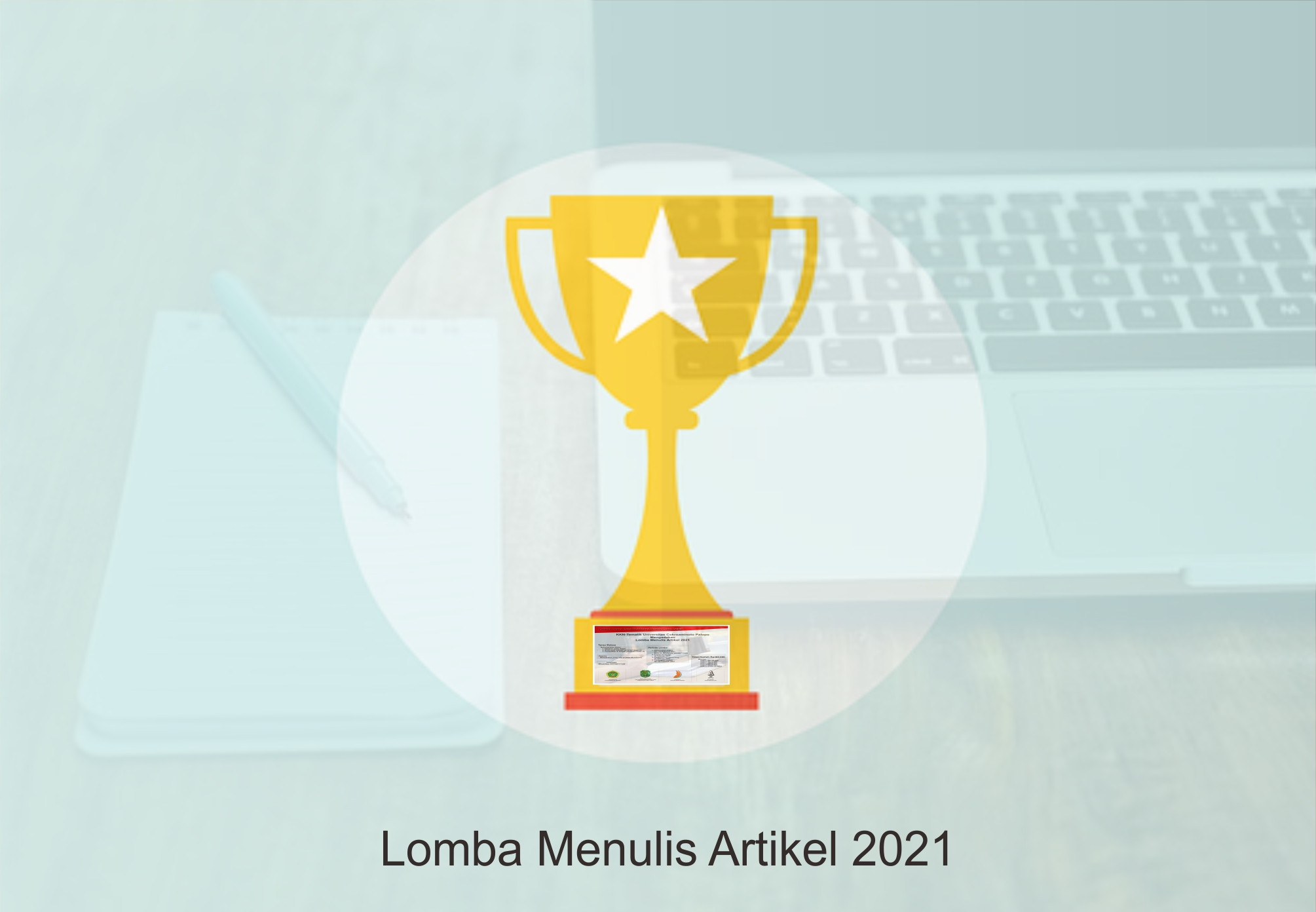 Info Pemenang Lomba Menulis Artikel Gratis Tema Bebas 2021