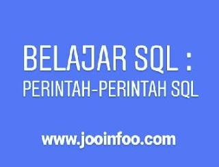 Belajar SQL: Perintah-perintah SQL