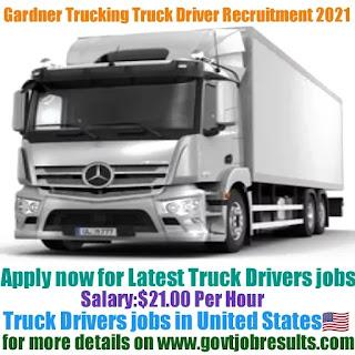 Gardner Trucking Truck Driver Recruitment 2021-22