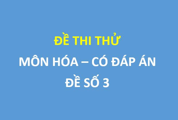 Đề thi thử Hóa học lần 2 trường thpt Nguyễn Trung Thiên